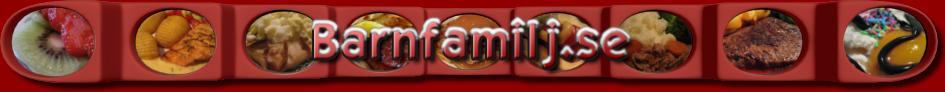 Barnfamilj.se - Vardagsmat för hela familjen